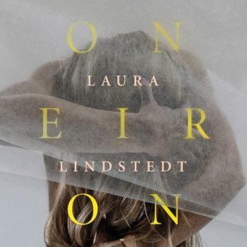 Oneiron Fantasia kuolemanjälkeisistä sekunneista – Laura Lindstedt