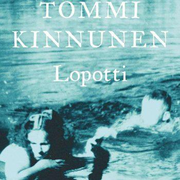 Lopotti – Tommi Kinnunen