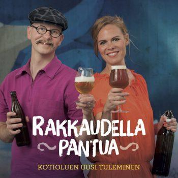 Rakkaudella pantua – Kotioluen uusi tuleminen – Mika Laitinen, Maria Markus