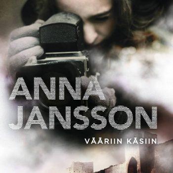 Vääriin käsiin – Anna Jansson