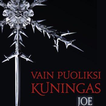 Vain puoliksi kuningas – Joe Abercrombie