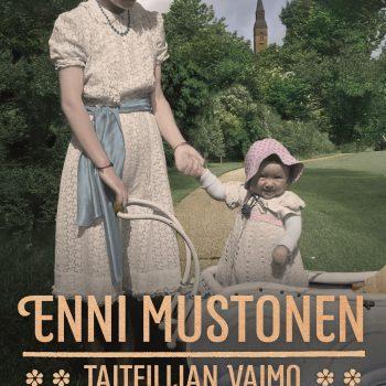 Taiteilijan vaimo Enni Mustonen