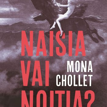 Mona Chollet: Naisia vai noitia