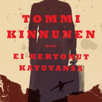 Tommi Kinnunen: Ei kertonut katuvansa