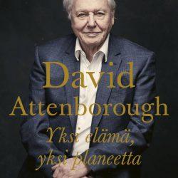 David Attenborough - Yksi elämä, yksi planeetta